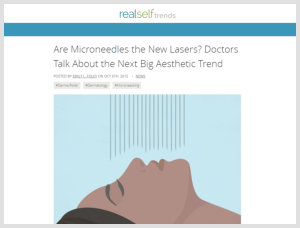Sheila Nazarian, MD MMM- Beverly Hills Plastic Surgeon- Plastic Surgery RealfSelf Microneedling Article