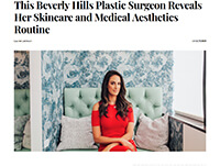 This Beverly Hills Plastic Surgeon Reveals Her Skincare and Medical Aesthetics Routine