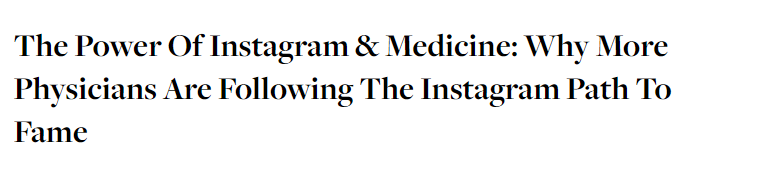 The Power Of Instagram & Medicine: Why More Physicians Are Following The Instagram Path To Fame